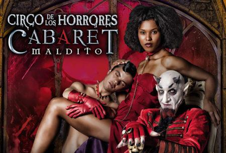 Circo de los horrores: Cabaret Maldito.