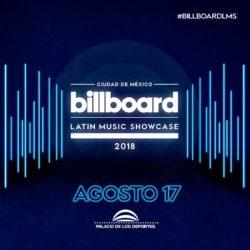 Por primera vez en México:Billboard Latin Music Showcase.