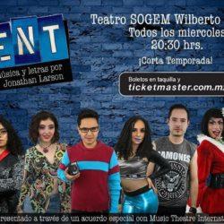 RENT llega a el Teatro Wilberto Cantón