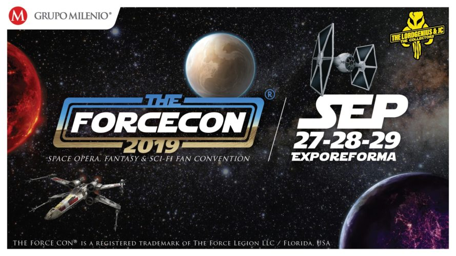 La Fuerza llega a México con The Force Con, Septiembre 2019