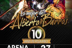 LO MEJOR DE ALBERTO BARROS 10 ANIVERSARIO