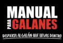 CLARO VIDEO PRESENTA «MANUAL PARA GALANES»