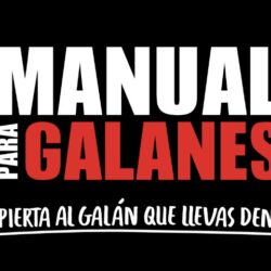 "CLARO VIDEO PRESENTA ""MANUAL PARA GALANES"""
