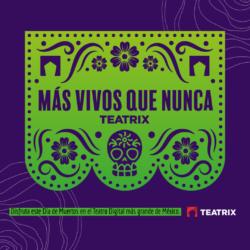 """En octubre Teatrix presenta un carrusel especial con obras que nos harán sentir   """"Más vivos que nunca"""""""