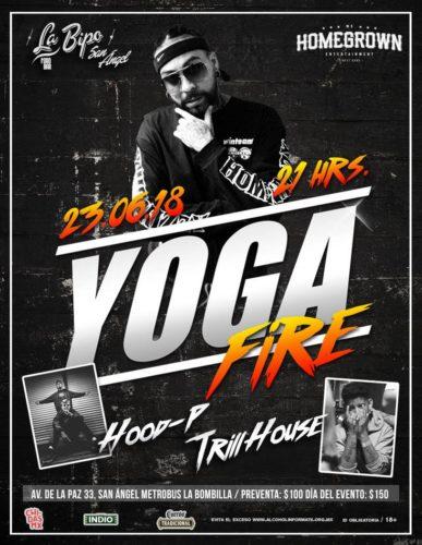 Yoga Fire, HOOD P y Trillhouse llegan a La Bipo San Ángel