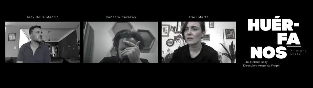 Itari Marta, Alejandro de la Madrid y Roberto Cavazos presentan Huérfanos una muestra de la realidad compleja del racismo y el resentimiento
