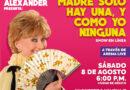 """Llega Susana Alexander en streaming presentando """"Madre solo hay una, y como yo ninguna"""""""