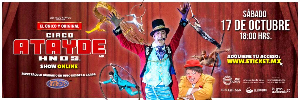 ¡El único y original Circo Atayde Hermanos regresa en formato de streaming!