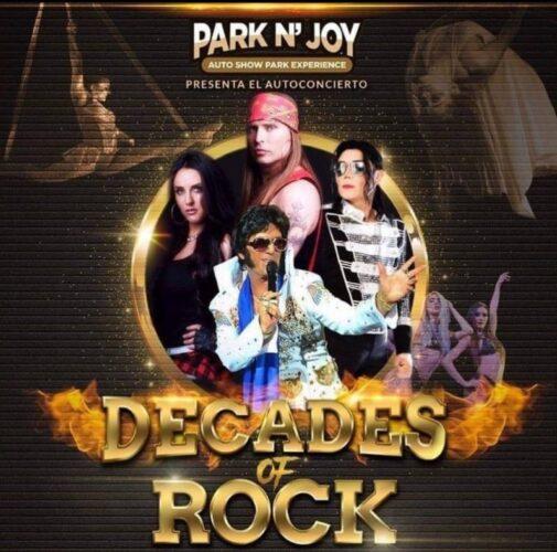 Desde Las Vegas, DECADES OF ROCK en PARK N´ JOY - AUTO SHOW PARK EXPERIENCE
