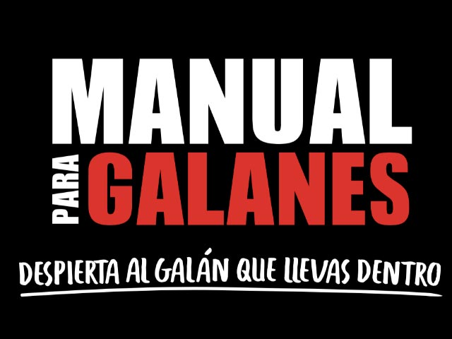 "CLARO VIDEO PRESENTA ""MANUAL PARA GALANES"""