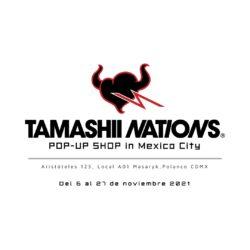 ¡Tamashii Nations Pop-up Shop llega a la CDMX!