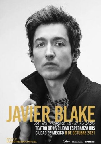 JAVIER BLAKE  presenta:  En los tiempos de lo extraño